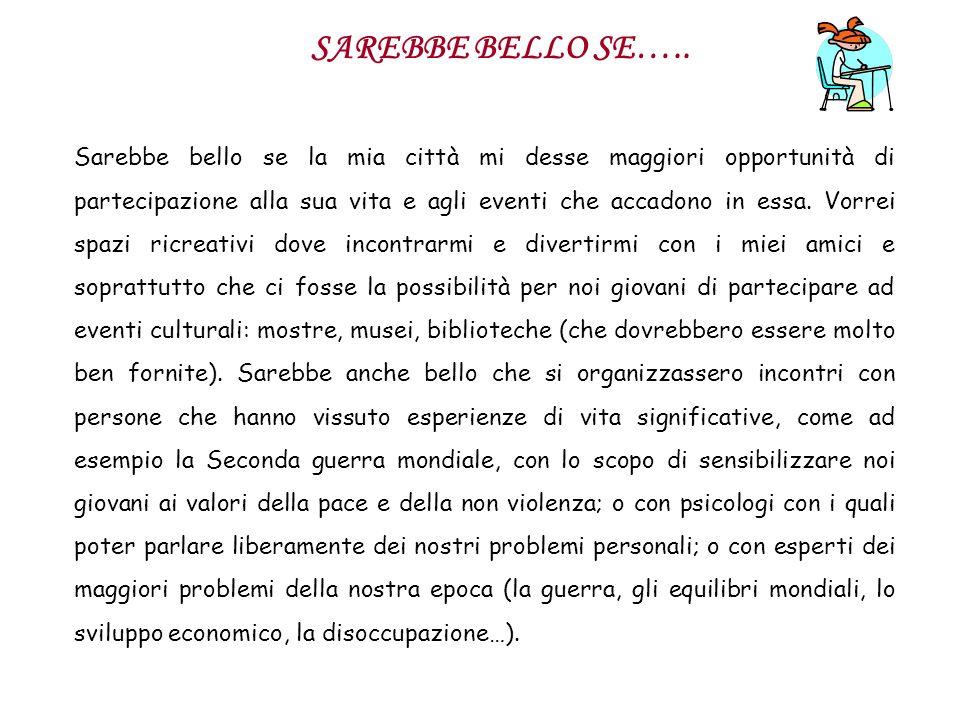 SAREBBE BELLO SE…..