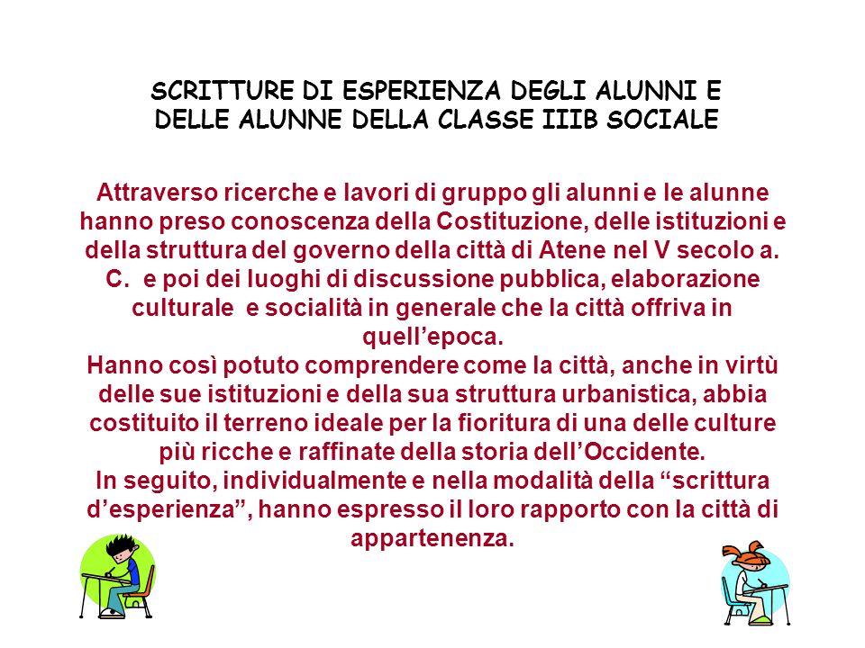 SCRITTURE DI ESPERIENZA DEGLI ALUNNI E DELLE ALUNNE DELLA CLASSE IIIB SOCIALE