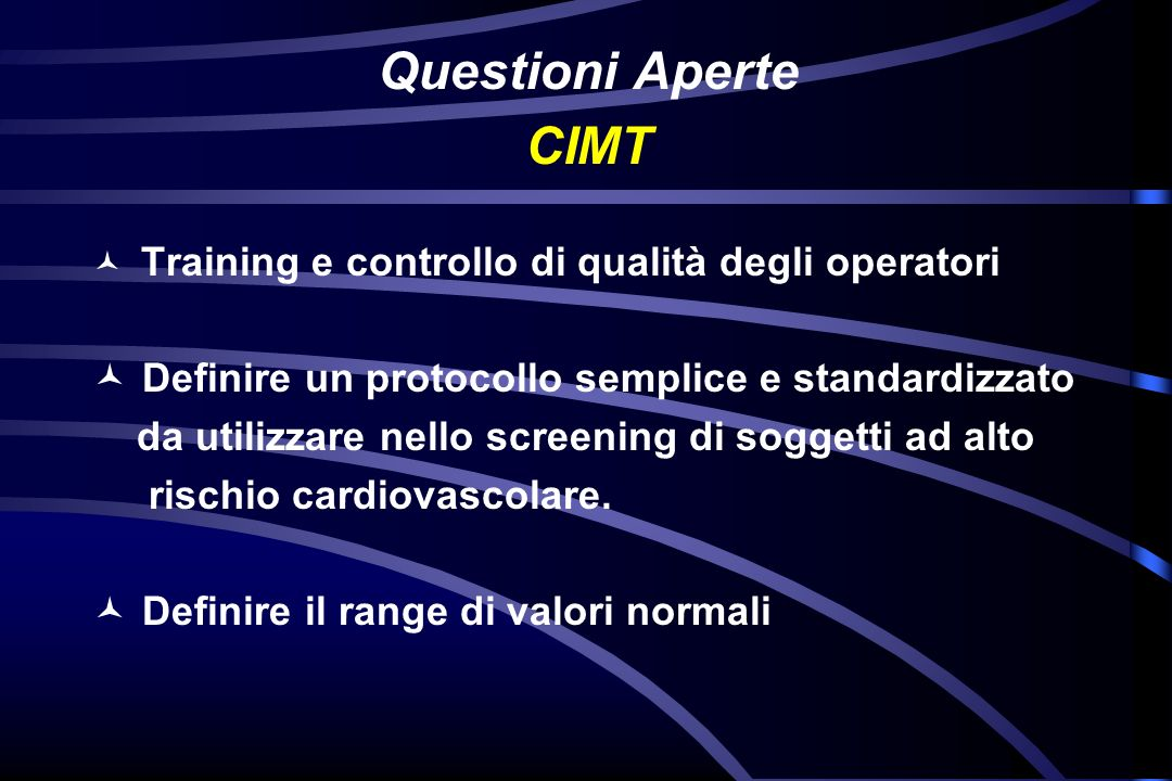 Questioni Aperte CIMT Definire un protocollo semplice e standardizzato