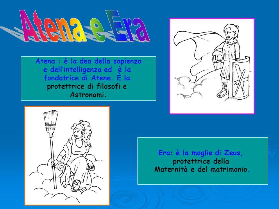 Atena e Era Atena : è la dea della sapienza