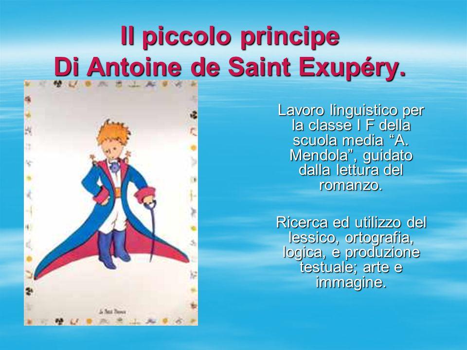 Il piccolo principe Di Antoine de Saint Exupéry.