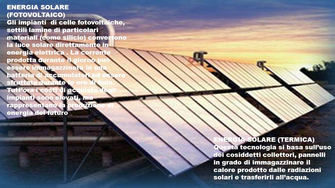 ENERGIA SOLARE (FOTOVOLTAICO)