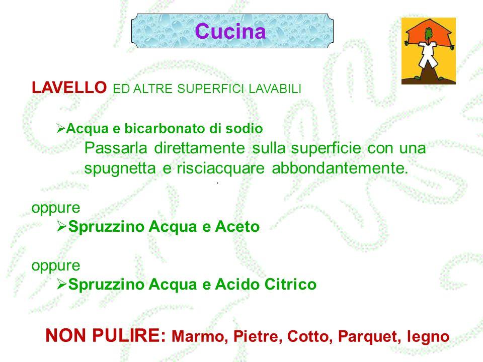 NON PULIRE: Marmo, Pietre, Cotto, Parquet, legno