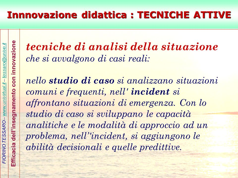 Innnovazione didattica : TECNICHE ATTIVE