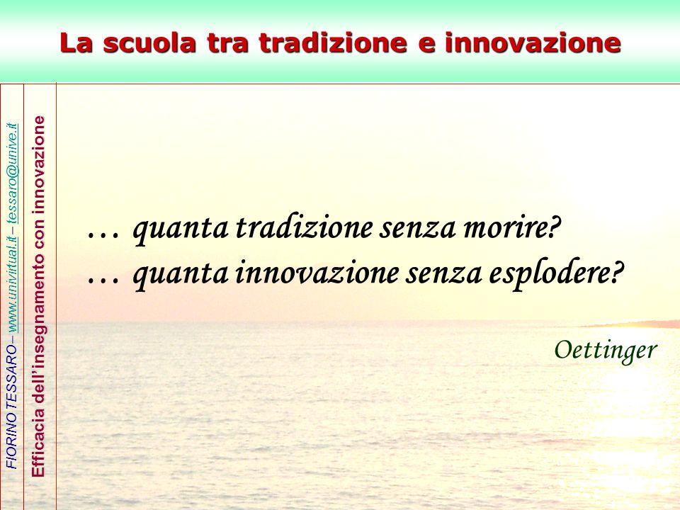 La scuola tra tradizione e innovazione