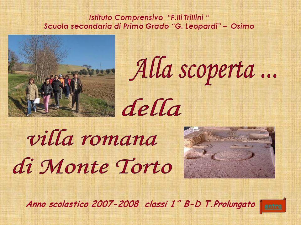 Alla scoperta ... della villa romana di Monte Torto
