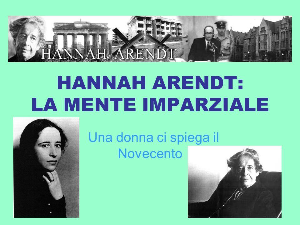 HANNAH ARENDT: LA MENTE IMPARZIALE