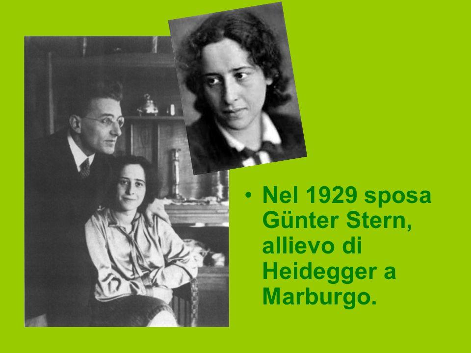 Nel 1929 sposa Günter Stern, allievo di Heidegger a Marburgo.