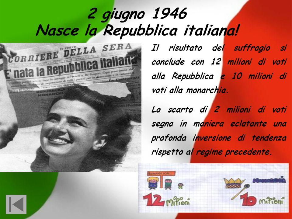 Nasce la Repubblica italiana!