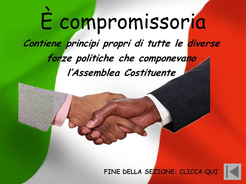È compromissoria Contiene principi propri di tutte le diverse