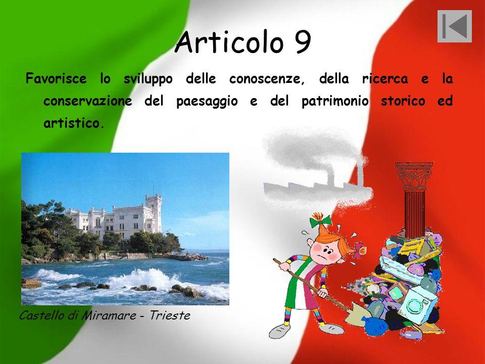 Articolo 9 Favorisce lo sviluppo delle conoscenze, della ricerca e la conservazione del paesaggio e del patrimonio storico ed artistico.
