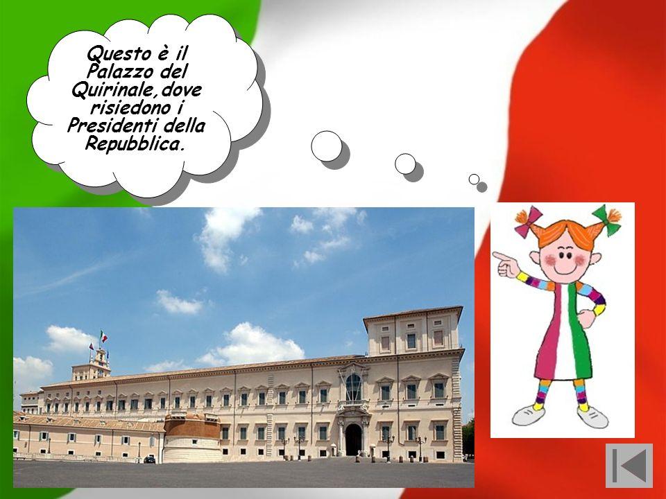 Questo è il Palazzo del Quirinale,dove risiedono i Presidenti della Repubblica.