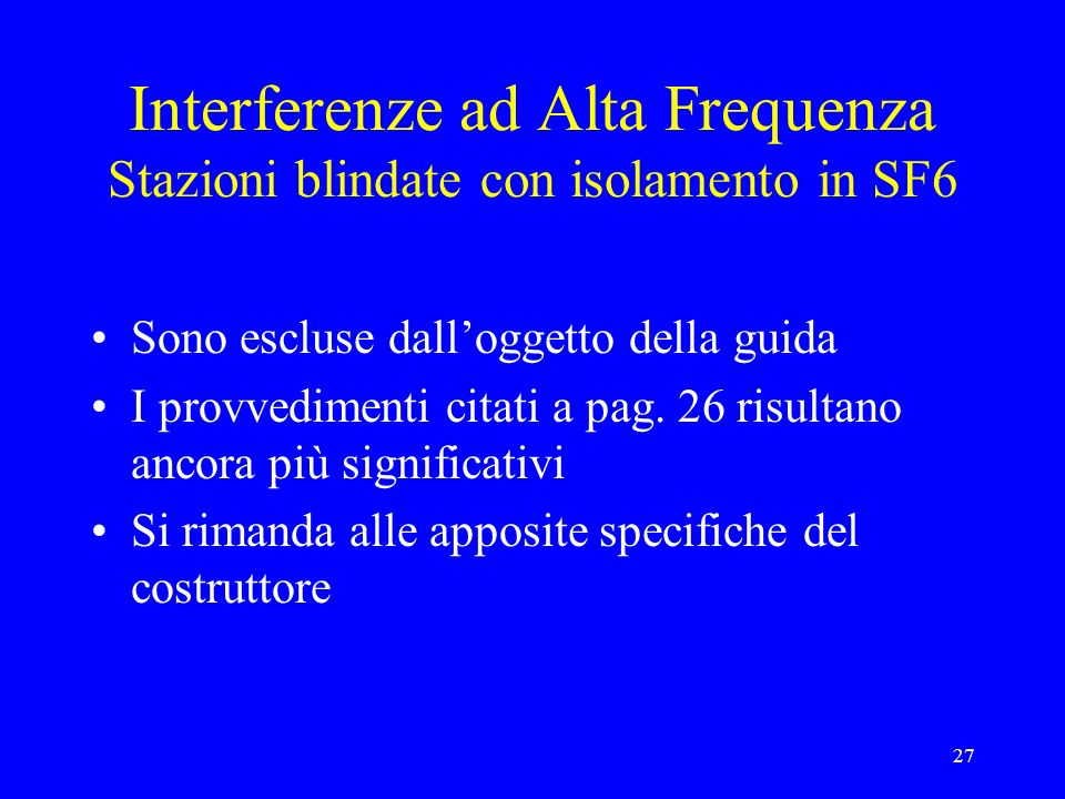 Interferenze ad Alta Frequenza Stazioni blindate con isolamento in SF6