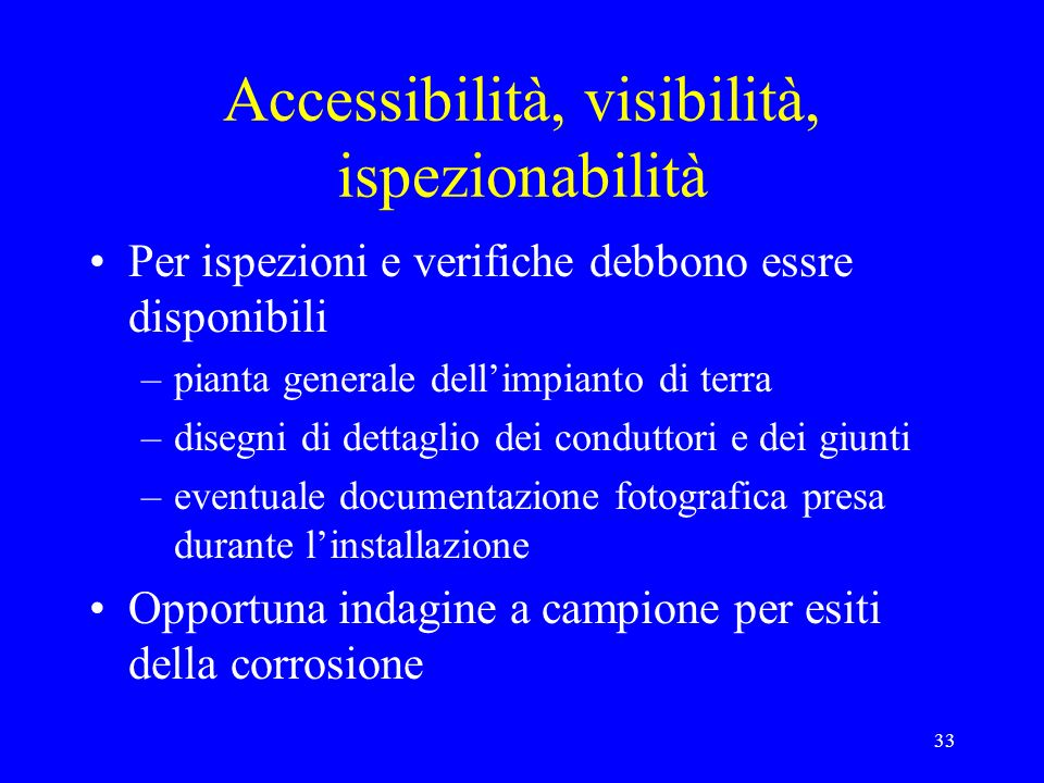 Accessibilità, visibilità, ispezionabilità