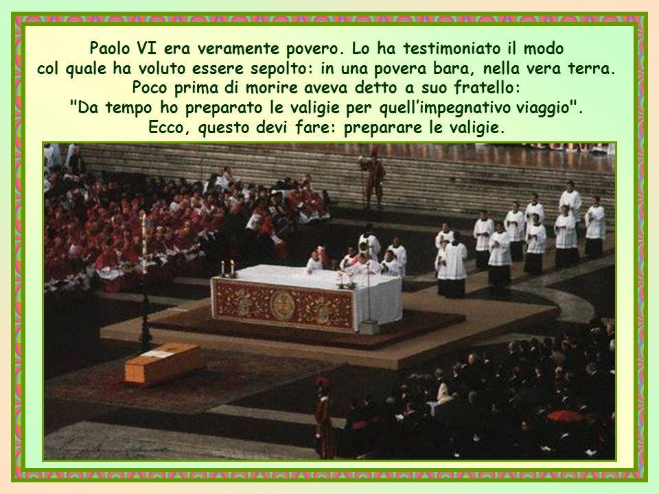 Paolo VI era veramente povero