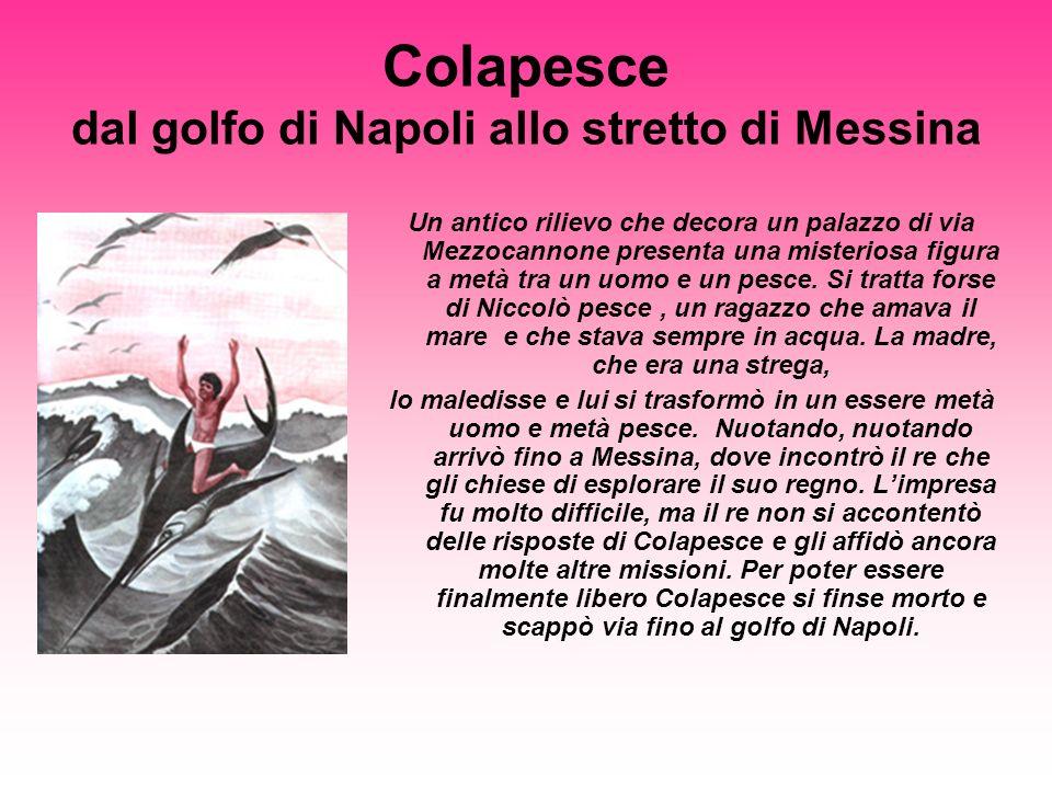 dal golfo di Napoli allo stretto di Messina