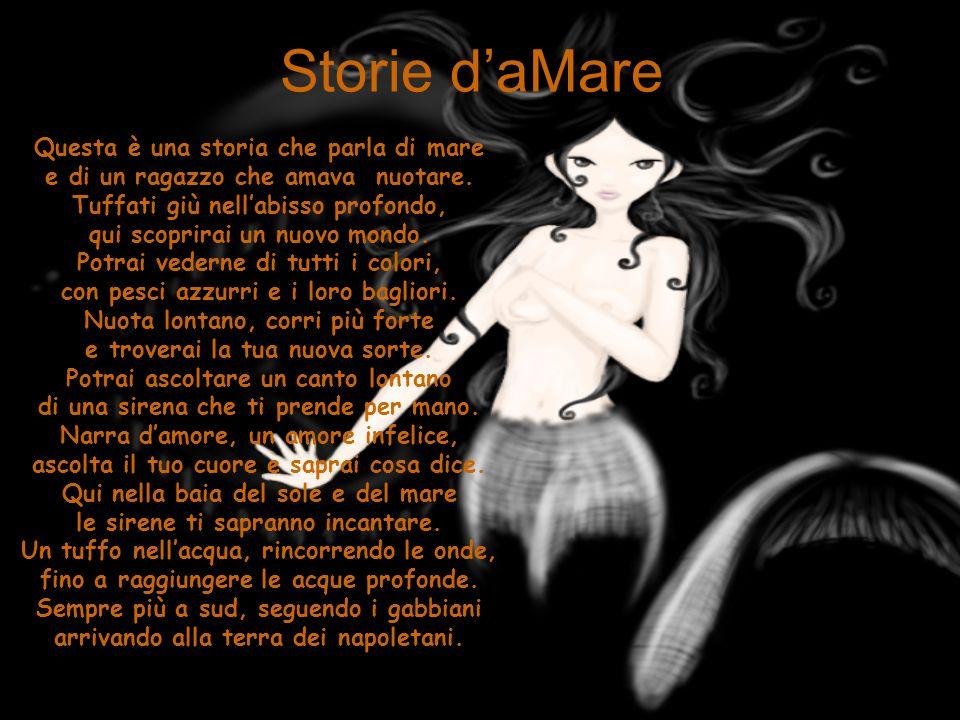 Storie d'aMare Questa è una storia che parla di mare