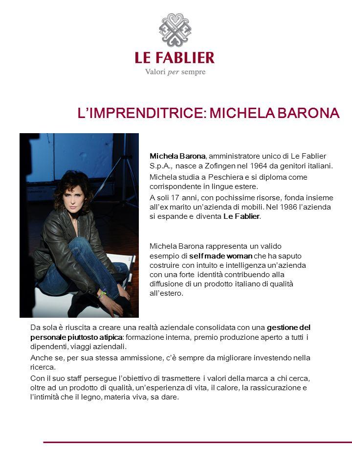 L'IMPRENDITRICE: MICHELA BARONA