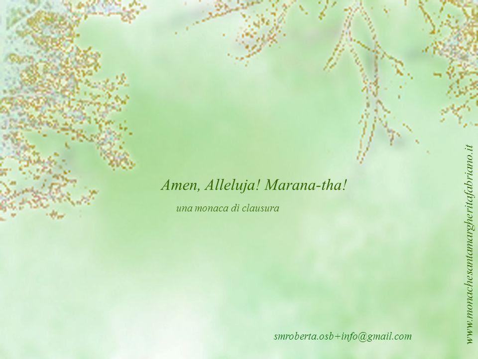 Amen, Alleluja! Marana-tha!