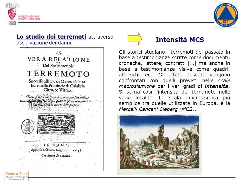 Intensità MCS Lo studio dei terremoti attraverso
