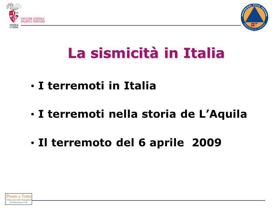 La sismicità in Italia I terremoti in Italia