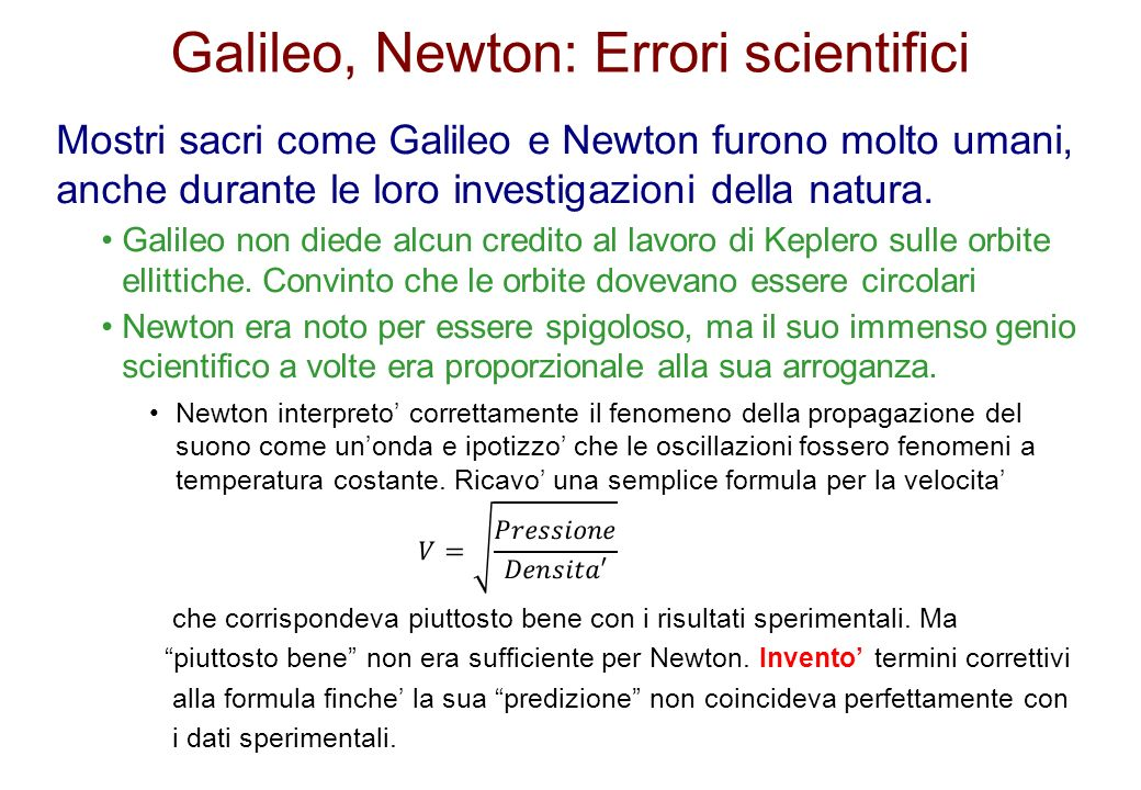 Galileo, Newton: Errori scientifici