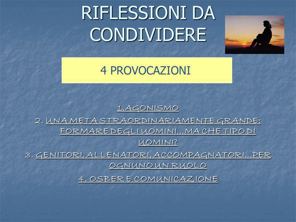 RIFLESSIONI DA CONDIVIDERE