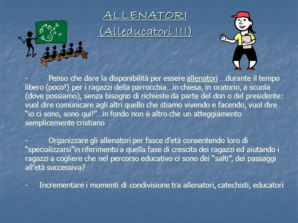 ALLENATORI (Alleducatori !!!)