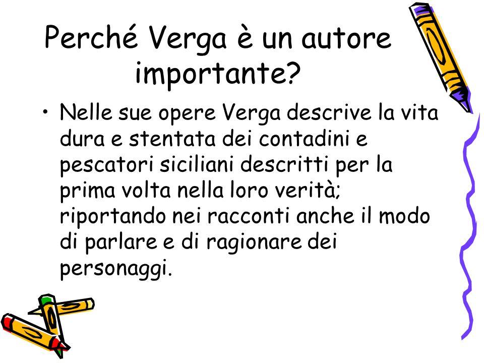 Perché Verga è un autore importante