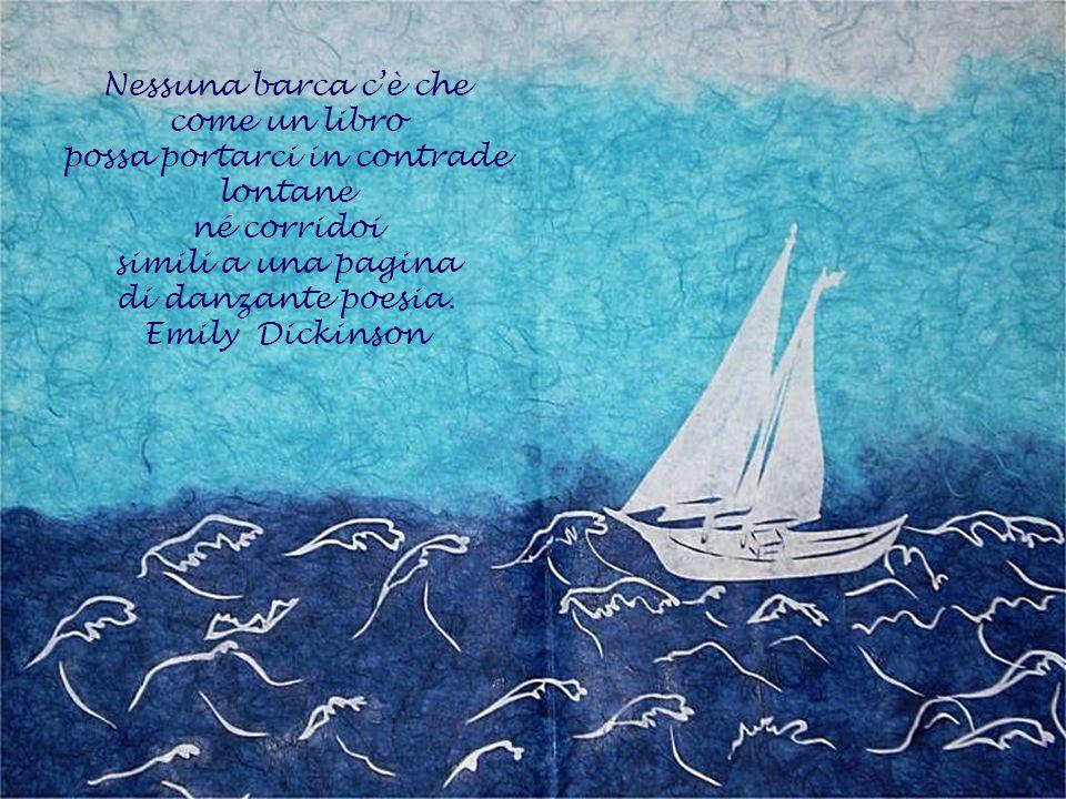 Nessuna barca c'è che come un libro possa portarci in contrade lontane