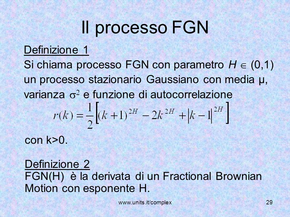 Il processo FGN Definizione 1