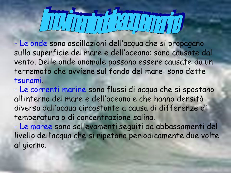 Il movimento delle acque marine