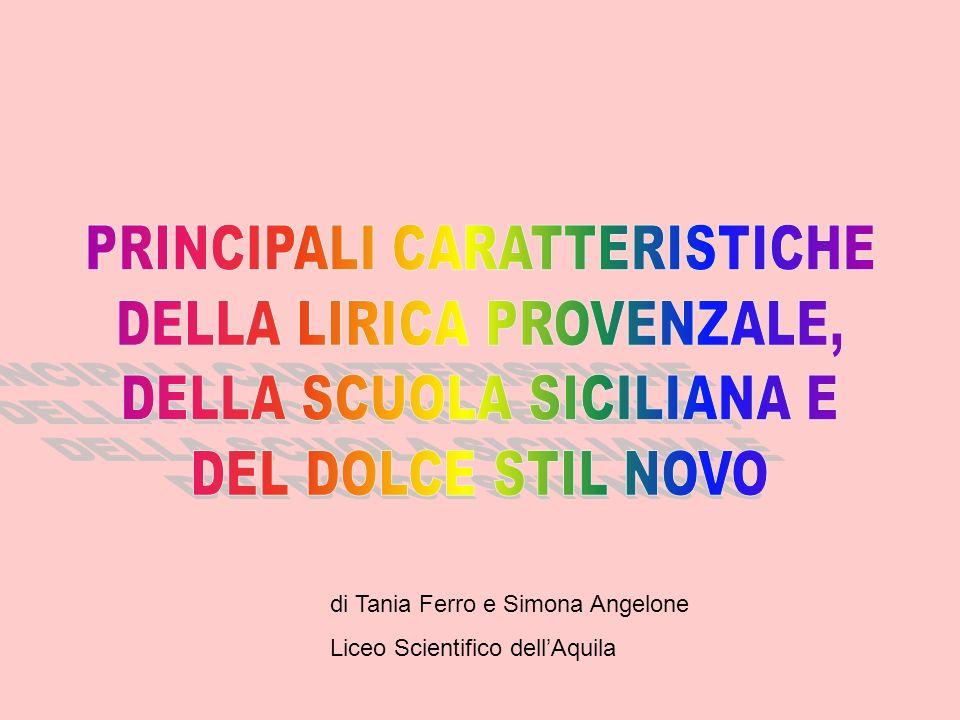PRINCIPALI CARATTERISTICHE DELLA LIRICA PROVENZALE,