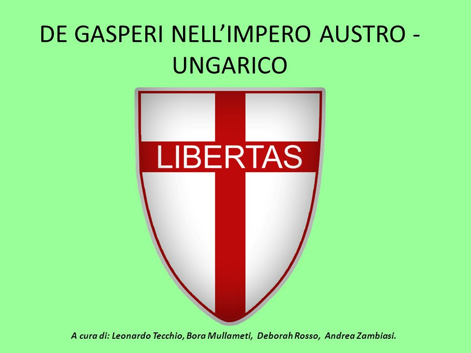 DE GASPERI NELL'IMPERO AUSTRO - UNGARICO