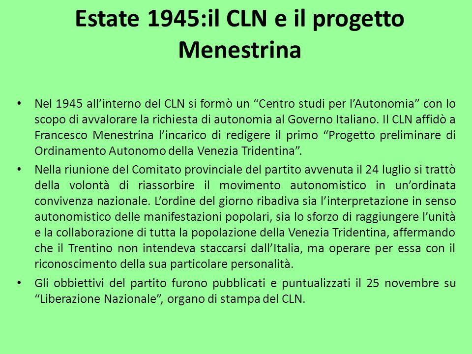 Estate 1945:il CLN e il progetto Menestrina