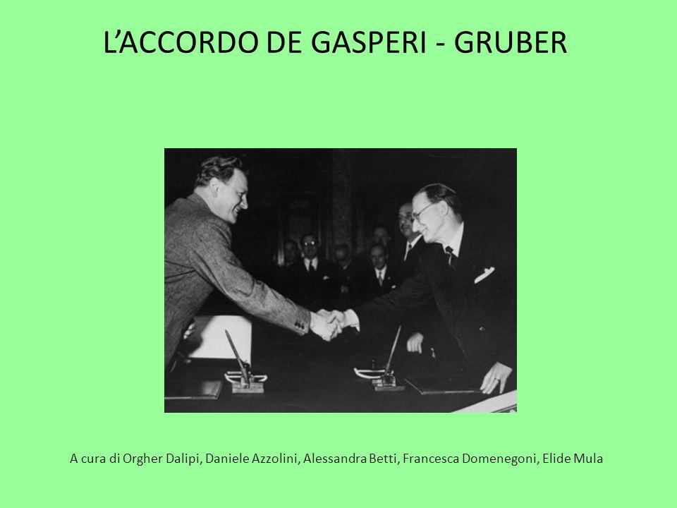 L'ACCORDO DE GASPERI - GRUBER