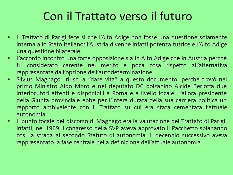 Con il Trattato verso il futuro