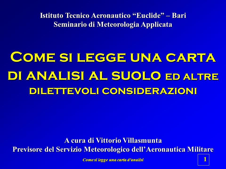 Istituto Tecnico Aeronautico Euclide – Bari Seminario di Meteorologia Applicata