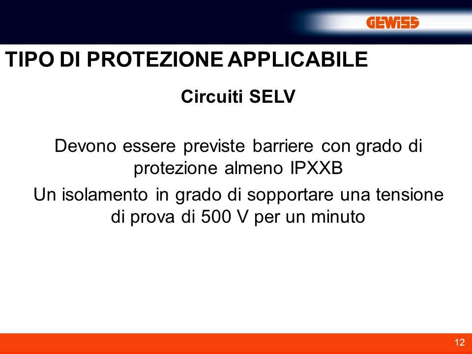 Devono essere previste barriere con grado di protezione almeno IPXXB