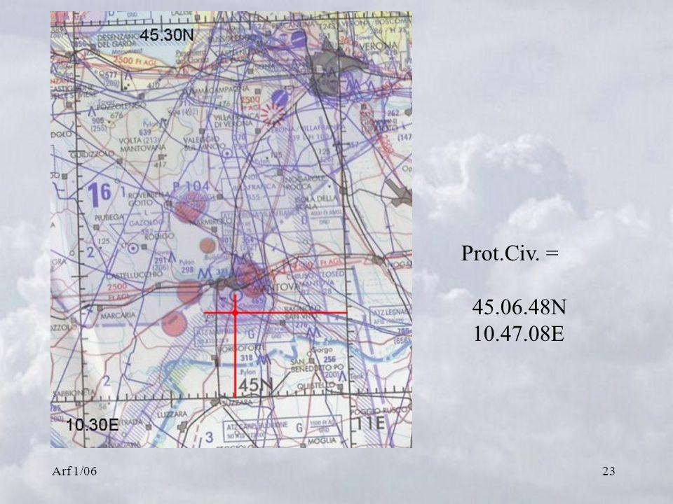 Prot.Civ. = 45.06.48N 10.47.08E Arf 1/06