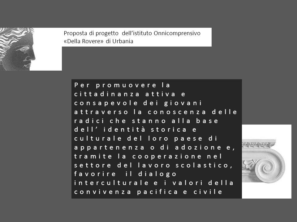 Proposta di progetto dell'istituto Onnicomprensivo «Della Rovere» di Urbania