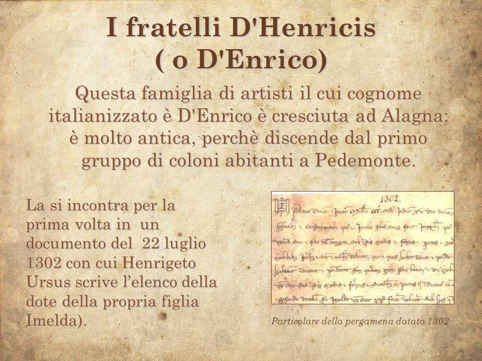 I fratelli D Henricis ( o D Enrico)