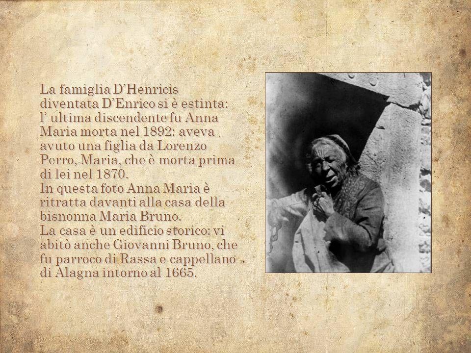 La famiglia D'Henricis diventata D'Enrico si è estinta:
