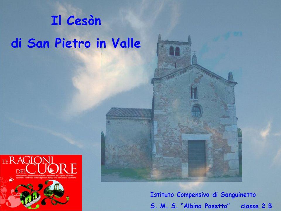 Il Cesòn di San Pietro in Valle