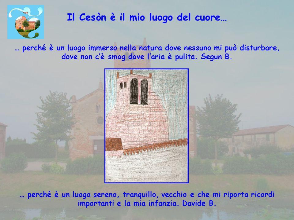 Il Cesòn è il mio luogo del cuore…