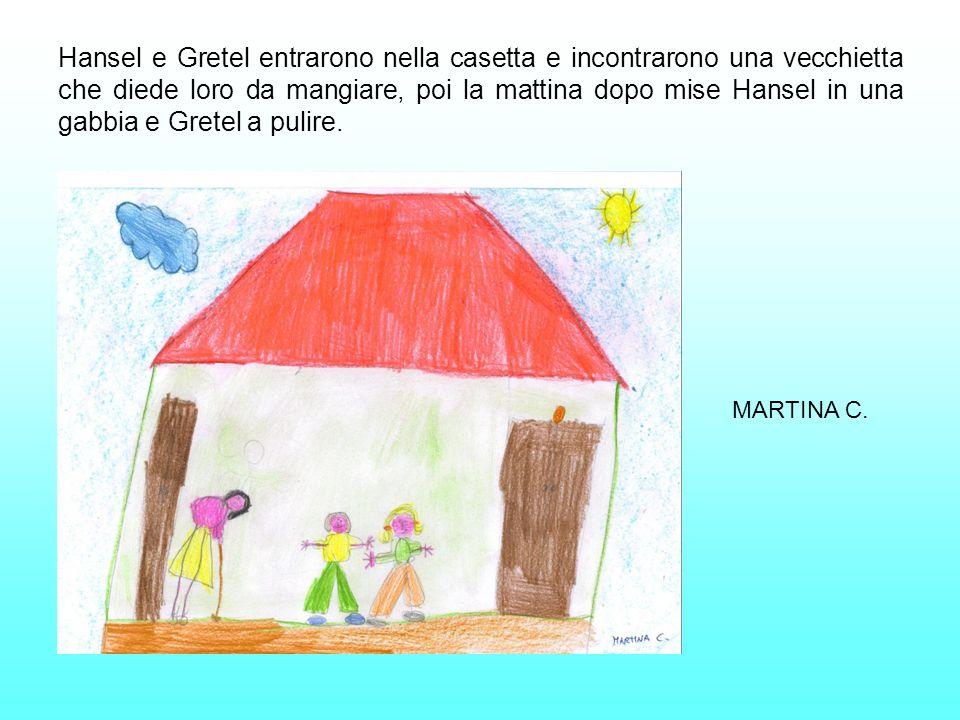 Hansel e Gretel entrarono nella casetta e incontrarono una vecchietta che diede loro da mangiare, poi la mattina dopo mise Hansel in una gabbia e Gretel a pulire.