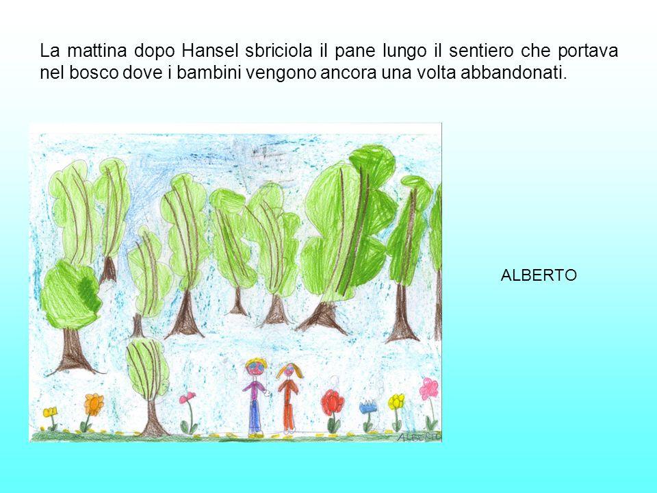 La mattina dopo Hansel sbriciola il pane lungo il sentiero che portava nel bosco dove i bambini vengono ancora una volta abbandonati.