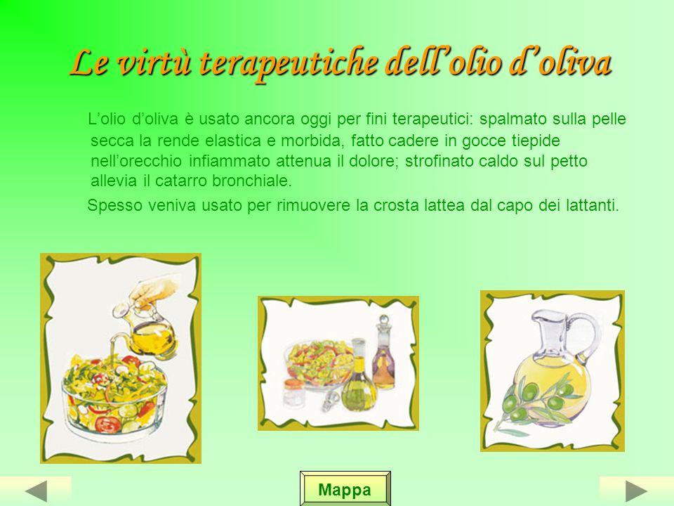 Le virtù terapeutiche dell'olio d'oliva