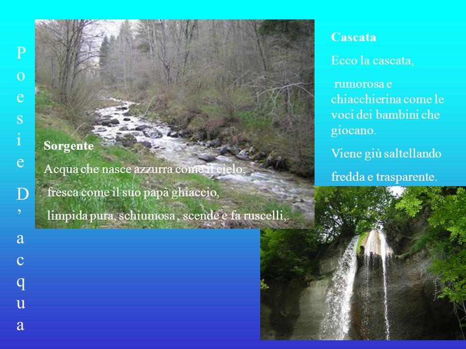 Poesie D'acqua Cascata Ecco la cascata,
