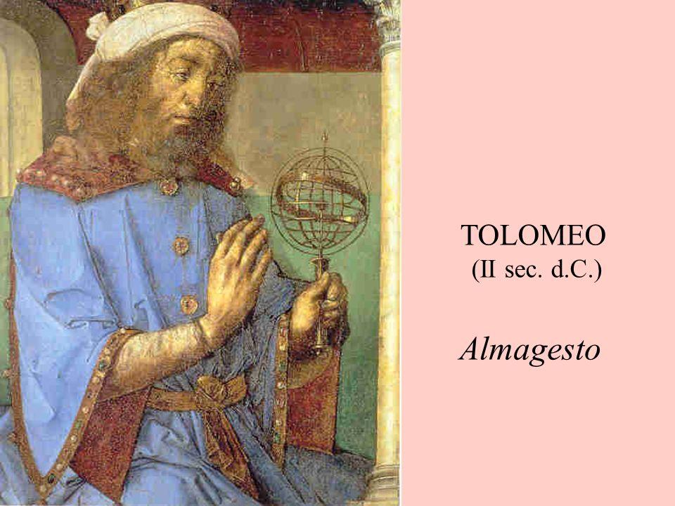 TOLOMEO (II sec. d.C.) Almagesto